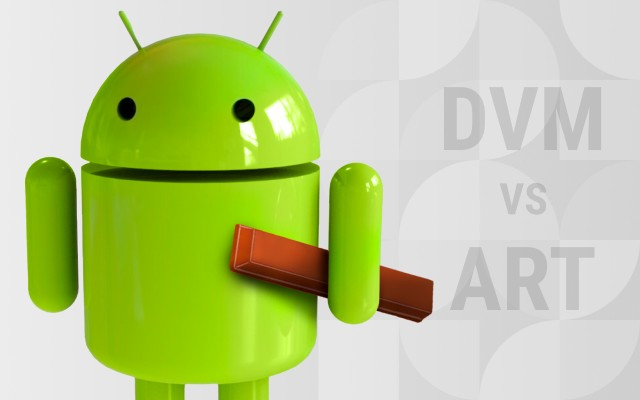 Android Runtime Environment: DVM vs ART